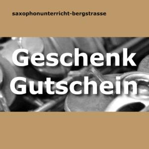Saxophonunterricht Gutschein Seeheim